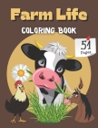 Farm Life Coloring Book: Simple Countryside Scenery With Animals For Teens And Adults Relaxation Tea Or Coffee Time Cover Image
