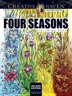 Creative Haven Deluxe Edition Four Seasons Coloring Book (Creative Haven Coloring Books) Cover Image