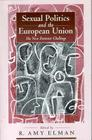 Sexual Politics and the European Union: The New Feminist Challenge Cover Image