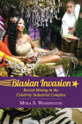 Blasian Invasion: Racial Mixing in the Celebrity Industrial Complex (Race) Cover Image