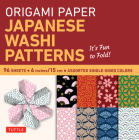 Origami Paper - Japanese Washi Patterns - 6 - 96 Sheets: Tuttle Origami Paper: High-Quality Origami Sheets Printed with 8 Different Patterns: Instruct Cover Image