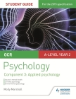 OCR Psychology Student Guide 3: Component 3 Applied Psychologystudent Guide 3, Component 3 Cover Image