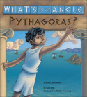 What's Your Angle, Pythagoras?: A Math Adventure Cover Image