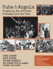 Cuba and Angola: Fighting for Africa's Freedom and Our Own Cover Image