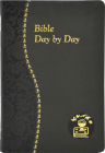 Bible Day by Day: Minute Meditations for Every Day Based on Selected Text of the Holy Bible Cover Image