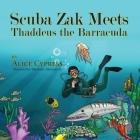 Scuba Zak Meets Thaddeus the Barracuda Cover Image