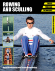 Rowing and Sculling: Skills - Training - Techniques (Crowood Sports Guides) Cover Image
