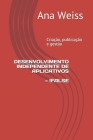 Desenvolvimento Independente de Aplicativos = !false: Criação, publicação e gestão Cover Image