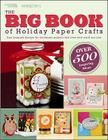 The Big Book of Holiday Paper Crafts (Leisure Arts) Cover Image