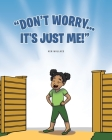 Don't Worry... It's Just Me Cover Image