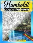 Humboldt Coloring Book: By Dakota Daetwiler Cover Image