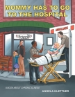 Mommy Has To Go To The Hospital Cover Image