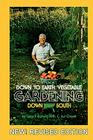 Down to Earth Gardening Down South, Revised Edition Cover Image