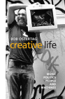 Creative Life: Music, Politics, People, and Machines Cover Image