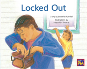 Locked Out: Leveled Reader Blue Fiction Level 11 Grade 1 (Rigby PM) Cover Image