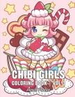 Chibi Girls Coloring Book Vol 3: For Kids Gorgeous Cute Anime Girls Set In Fun Fantasy Manga Scenes Cover Image