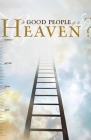 Do Good People Go to Heaven? (Pack of 25) Cover Image