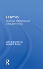 Lesotho: Dilemmas of Dependence in Southern Africa Cover Image