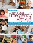 Baby & Child Emergency First-Aid: Simple Step-By-Step Instructions for the Most Common Childhood Emergencies Cover Image