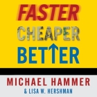 Faster Cheaper Better Lib/E: The 9 Levers for Transforming How Work Gets Done Cover Image