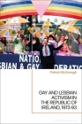 Gay and Lesbian Activism in the Republic of Ireland, 1973-93 Cover Image