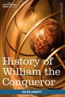 History of William the Conqueror: Makers of History Cover Image