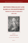 Between Philology and Radical Enlightenment: Hermann Samuel Reimarus (1694-1768) (Brill's Studies in Intellectual History #203) Cover Image