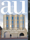 A+u 20:01, 592: Supernormal - Architecture in the Netherlands 2010-2020 Cover Image
