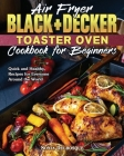 Air Fryer Black+Decker Toaster Oven Cookbook for Beginners Cover Image
