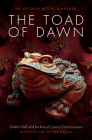 The Toad of Dawn: 5-Meo-Dmt and the Rising of Cosmic Consciousness Cover Image