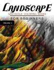 Landscapes GRAYSCALE Coloring Books for beginners Volume 1: Grayscale Photo Coloring Book for Grown Ups (Landscapes Fantasy Coloring) Cover Image