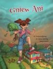 Gniew Ani: Książka zawierająca zbiór metafor psychoterapii poznawczo-behawioralnej dla terapeutów dziecięcych Cover Image
