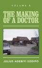 The Making of a Doctor Cover Image