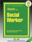 Social Worker: Passbooks Study Guide (Career Examination Series) Cover Image