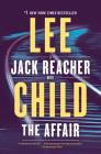 The Affair: A Jack Reacher Novel Cover Image