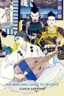 The Man Who Sang to Ghosts: A Japanese Legend, Retold from the Story of Hoichi and Based on The Tale of the Heike Cover Image