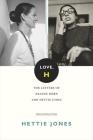 Love, H: The Letters of Helene Dorn and Hettie Jones Cover Image
