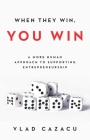 When They Win, You Win: A More Human Approach to Supporting Entrepreneurship Cover Image