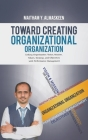 Toward Creating Organizational Organization Cover Image