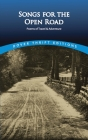 Songs for the Open Road: Poems of Travel and Adventure (Dover Thrift Editions) Cover Image