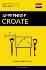 Apprendre le croate - Rapide / Facile / Efficace: 2000 vocabulaires clés Cover Image