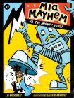Mia Mayhem vs. the Mighty Robot Cover Image