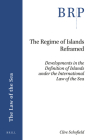 The Regime of Islands Reframed: Developments in the Definition of Islands Under the International Law of the Sea Cover Image