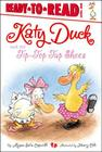 Katy Duck and the Tip-Top Tap Shoes: Ready-to-Read Level 1 Cover Image