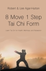 8 Move 1 Step Tai Chi Form Cover Image