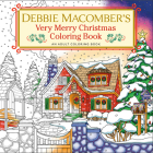 Debbie Macomber's Very Merry Christmas Coloring Book: An Adult Coloring Book Cover Image