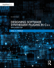 Designing Software Synthesizer Plugins in C++: With Audio DSP Cover Image