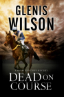 Dead on Course: A Contemporary Horse Racing Mystery Cover Image