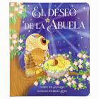 El Deseo de la Abuela = Grandma Wishes Cover Image