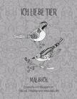 Ich liebe Tier - Malbuch - Entwürfe mit Mustern im Henna, Paisley und Mandala Stil Cover Image
